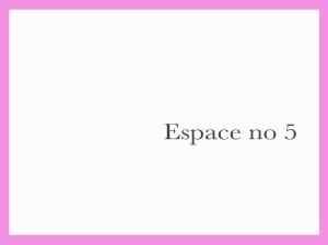 Espace 5a